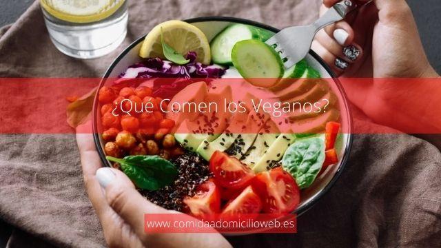 Qué Comen los Veganos