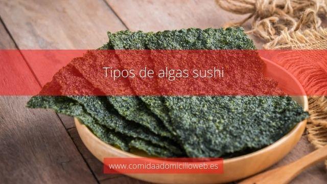Tipos de alga sushi